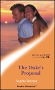 The Duke's Proposal (Mills & Boon Romance) (The Wedding Challenge, Book 4)