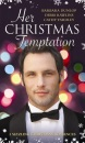 Her Christmas Temptation: The Billionaire Who Bought Christmas / What She Really Wants for Christmas / Baby, It's Cold Outside: WITH One Gorgeous ... Bachelor (Mills & Boon Special Releases)