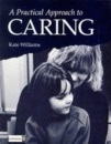 Practical Approach to Caring