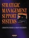 Strategic Management Support Systems
