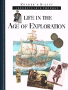 Life In The Age Of Exploration :