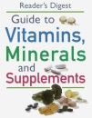 Readers Digest Guide to Vitamins, Minerals and Supplements (Medical Guide)