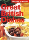 Great British Dishes the Healthy Way (Readers Digest)