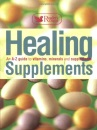 Healing Supplements: An A-Z Guide to Vitamins, Minerals and Supplements (Readers Digest)