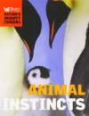 Animal Instincts - Natures Might Powers - Readers Digest