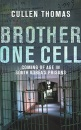Brother One Cell :  Coming Of Age In South Korea's Prisons  :