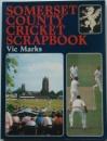 Somerset County Cricket Scrapbook