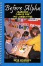 Before Alpha: Learning Games for the Under Fives (Human Horizons)