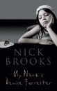 My Name is Denise Forrester - Nick Brooks
