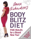 Anna Richardson's Body Blitz: Five Rules for a Brand New You