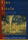 Fins de Siecle: How Centuries End, 1400-2000