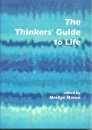 The Thinkers' Guide to Life