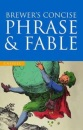 Brewer's Concise Phrase & Fable (Cassell Value Titles)