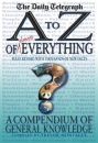 An A-Z of Everything: A Compendium of General Knowledge