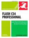 Flash CS4 Professional for Windows and Macintosh: Visual QuickStart Guide (Visual QuickStart Guides)