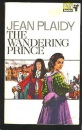The Wandering Prince (The Charles II Trilogy: Volume 1)