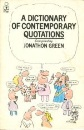 A Dictionary of Contemporary Quotations