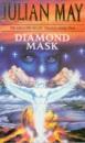 Diamond Mask (Galactic Milieu Trilogy)