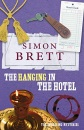 The Hanging in the Hotel: The Fethering Mysteries
