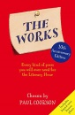 The Works: Every Kind of Poem You Will Ever Need for the Literacy Hour