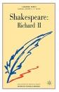 Shakespeare: Richard II (Casebooks Series)