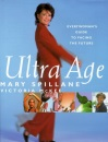 Ultra Age: Everywoman's Guide to Facing the Future