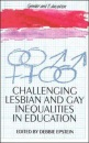 Challenging Lesbian and Gay Inequalities in Education (Gender & Education)