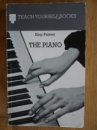 The Piano (Teach Yourself)