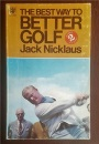 The Best Way to Better Golf: No. 2 (Coronet Books)