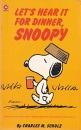 Let's Hear it for Dinner, Snoopy (Coronet Books)