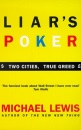 Liar's Poker: Two Cities, True Greed(Coronet Books): Playing the Money Markets