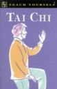 Tai Chi (Teach yourself: alternative health)