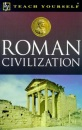 Roman Civilization (Teach Yourself Educational)