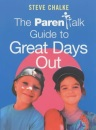 Parentalk Guide to Great Days Out