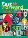 Fast Forward Maths Level 4-5: Pupil's Book (Fast Forward Maths Series)