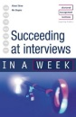 Succeeding at Interviews in a Week
