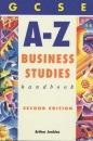 GCSE A-Z Business Studies Handbook (Complete A-Z)