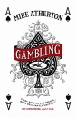 Gambling: A Story of Triumph and Disaster