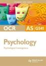 OCR AS Psychology Student Unit Guide: Unit G541 Psychological Investigations