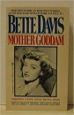 Mother Goddam: Story of the Career of Bette Davis (A Star book)