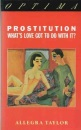 Prostitution: What's Love Got to Do With It?