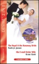 The Royal and the Runaway Bride: AND His e-mail Order Wife by Kristi Gold (Desire)
