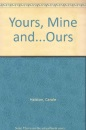 Yours, Mine and...Ours