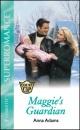 Maggie's Guardian (Silhouette Superromance)