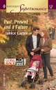 Past, Present And A Future (Mills & Boon Superromance) (Coming Home, Book 1)
