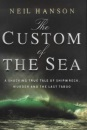 The Custom of the Sea: The True Story That Changed British Law