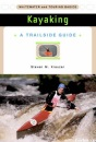 Kayaking: Whitewater and Touring Basics (Trailside Guides)