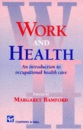 Work and Health: Introduction to Occupational Health Care