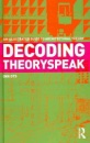 Decoding Theoryspeak: An Illustrated Guide to Architectural Theory - Enn Ots