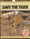 Save the Tiger (Save Our Species)